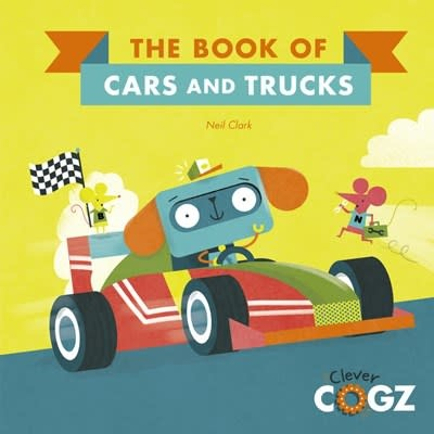 QEB Publishing Clever Cogz: Cars & Trucks