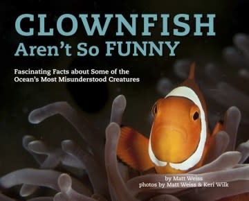 Sterling Children's Books Clownfish Aren't So Funny