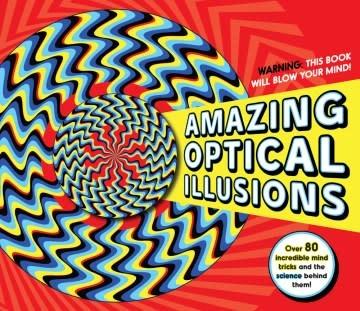 Carlton Kids Amazing Optical Illusions