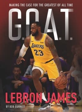 Sterling Children's Books G.O.A.T. - LeBron James