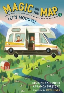Random House Books for Young Readers Magic on the Map 01 Let's Mooove!