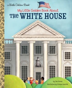 Golden Books My Little Golden Book About The White House