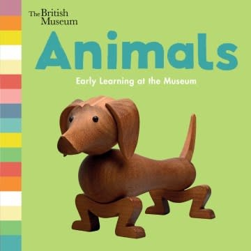 Nosy Crow Animals: Early Learning at the Museum