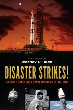 Philomel Books Disaster Strikes! ...Dangerous Space Missions of All Time