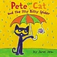 HarperCollins Pete the Cat and the Itsy Bitsy Spider