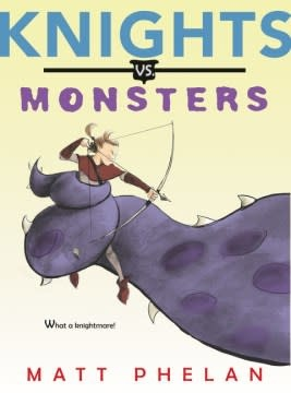 Greenwillow Books Knights vs. Monsters