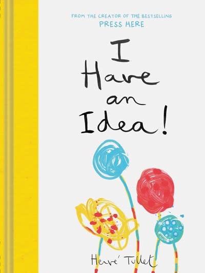 Chronicle Books I Have an Idea!