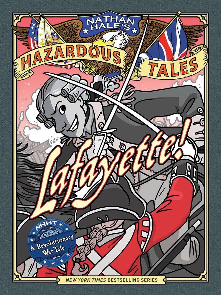 Amulet Books Nathan Hale's Hazardous Tales 08 Lafayette!
