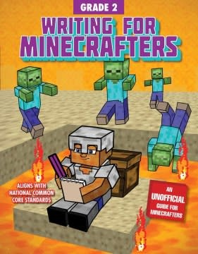 Sky Pony Press Writing for Minecrafters: Grade 2