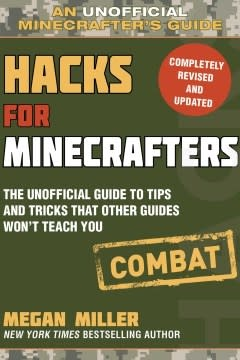 Sky Pony Press Hacks for Minecrafters: Combat Edition