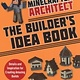 Sky Pony Press Minecrafter Architect: The Builder's Idea Book