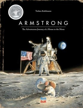 NorthSouth Books Armstrong (Special Edition): The Adventures of a Mouse on the Moon