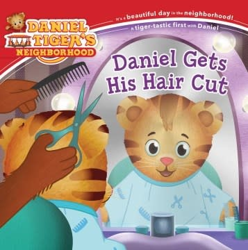 Simon Spotlight Daniel Tiger: Gets His Hair Cut
