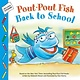 Farrar, Straus and Giroux (BYR) Pout-Pout Fish: Back to School