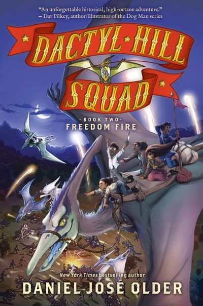 Arthur A. Levine Books Freedom Fire (Dactyl Hill Squad #2)