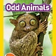 National Geographic Children's Books National Geographic Readers: Odd Animals (Pre-Reader)