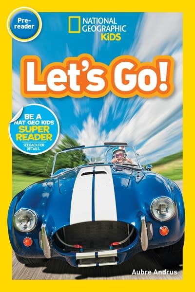 National Geographic Children's Books National Geographic Readers: Let's Go! (Pre-reader)