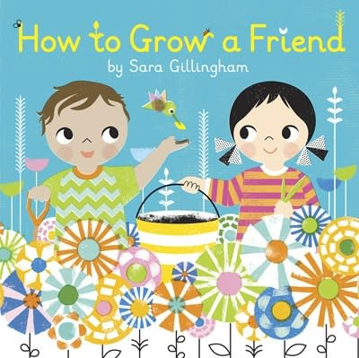 Random House Books for Young Readers How to Grow a Friend