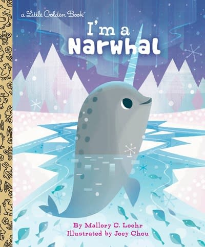 Golden Books I'm a Narwhal