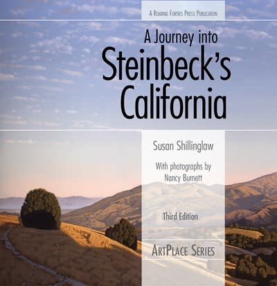 Roaring Forties Press A Journey into Steinbeck's California, third edition