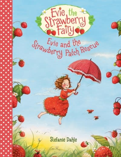 Floris Books Evie and the Strawberry Patch Rescue