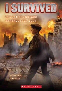 I Survived 05 The San Francisco Earthquake, 1906