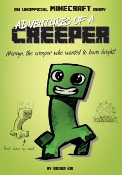 Silver Dolphin Books Adventures of a Creeper: An Unofficial Minecraft Diary