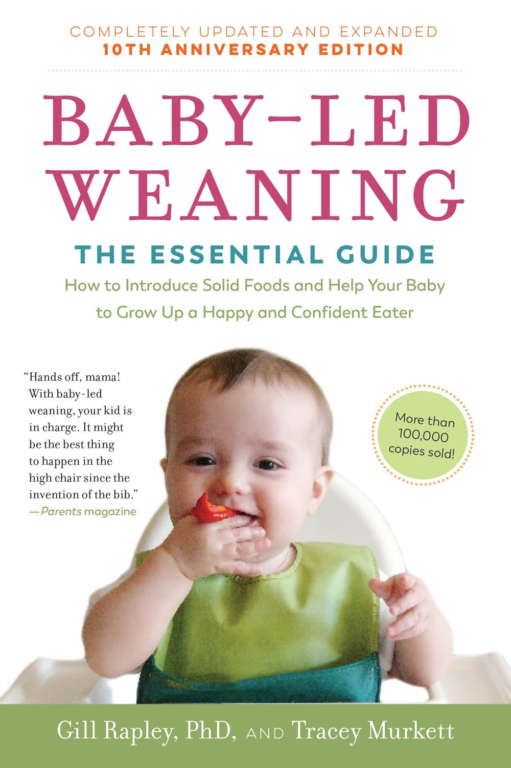 The Experiment Baby-Led Weaning: The Essential Guide