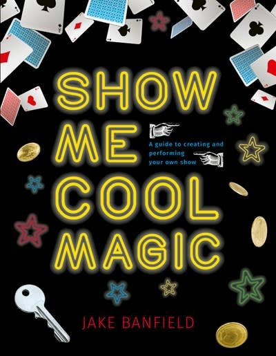 QEB Publishing Show Me Cool Magic