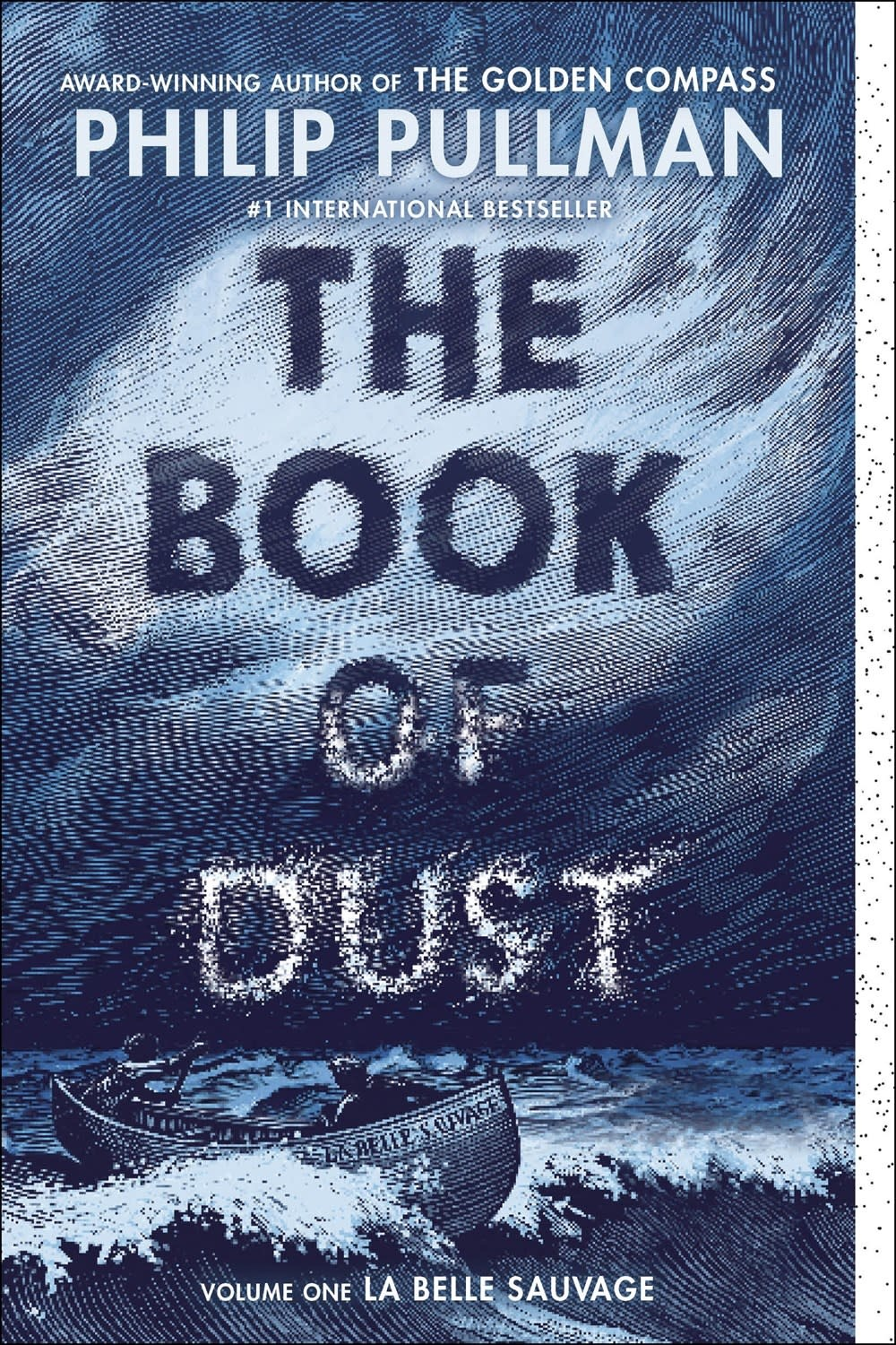 Knopf Books for Young Readers The Book of Dust: La Belle Sauvage (Book of Dust, Volume 1)