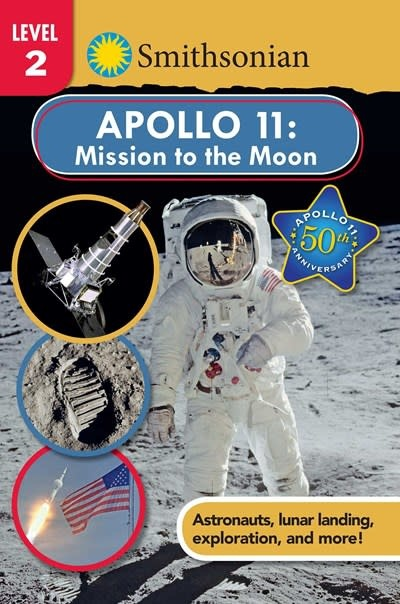 Silver Dolphin Books Smithsonian Reader: Apollo 11: Mission to the Moon Level 2