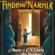 Roaring Brook Press Finding Narnia: The Story of C.S. Lewis and His Brother
