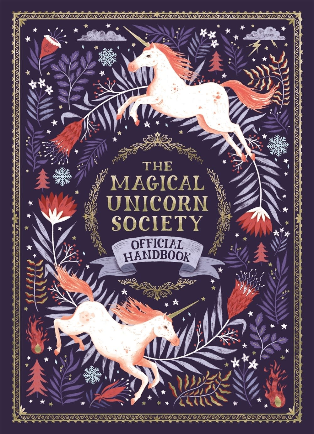 Feiwel & Friends The Magical Unicorn Society Official Handbook