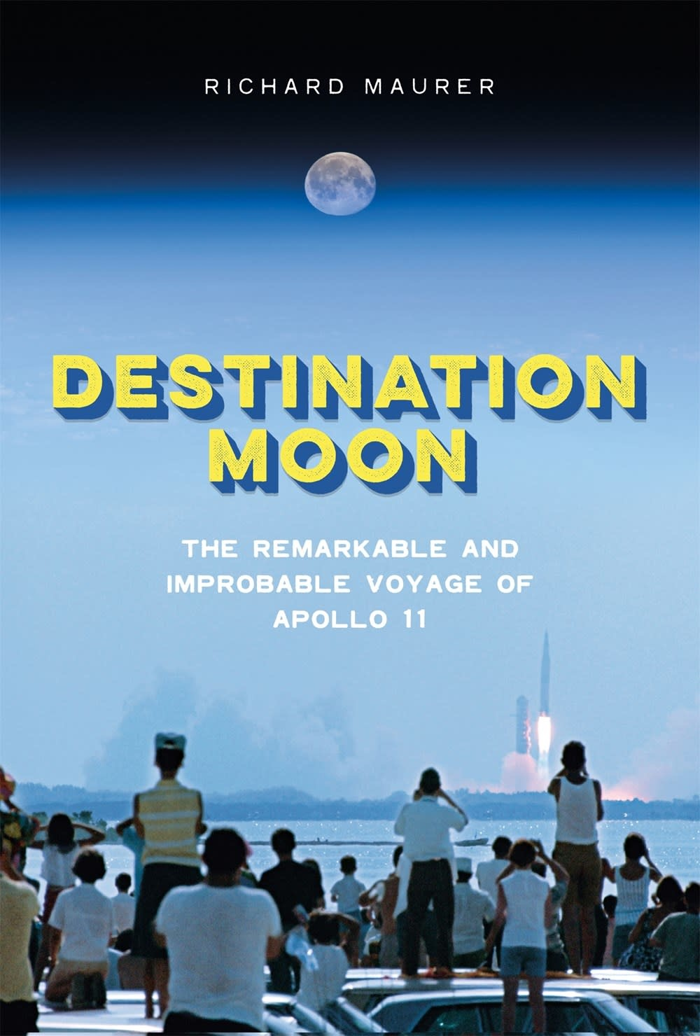 Roaring Brook Press Destination Moon: The... Voyage of Apollo 11