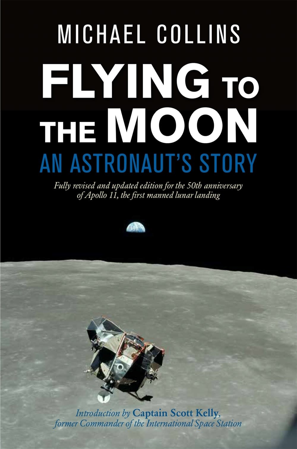 Farrar, Straus and Giroux (BYR) Flying to the Moon: An Astronaut's Story [Michael Collins]