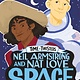 Roaring Brook Press Neil Armstrong and Nat Love, Space Cowboys