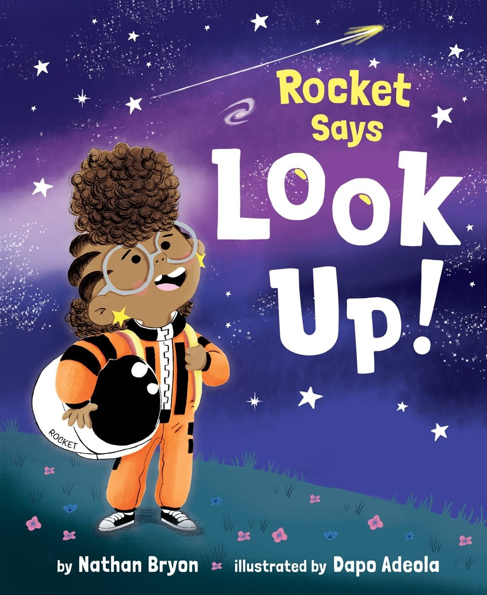 Random House Books for Young Readers Rocket Says Look Up!
