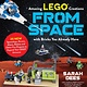 Page Street Publishing Amazing LEGO® Creations from Space with Bricks You Already Have