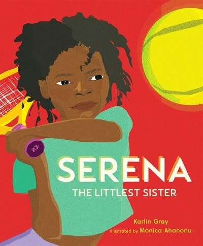 Page Street Kids Serena: The Littlest Sister