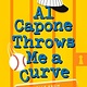 Yearling Al Capone Throws Me a Curve