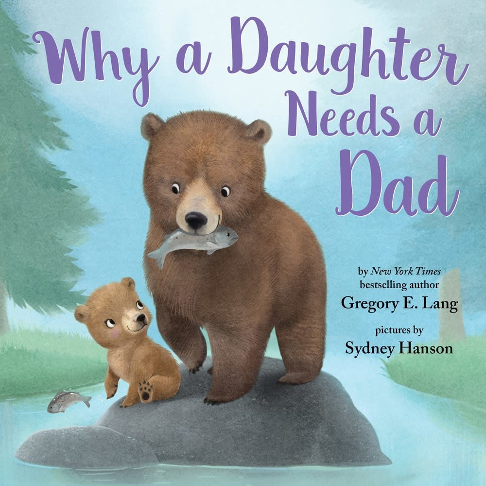 Sourcebooks Jabberwocky Why a Daughter Needs a Dad