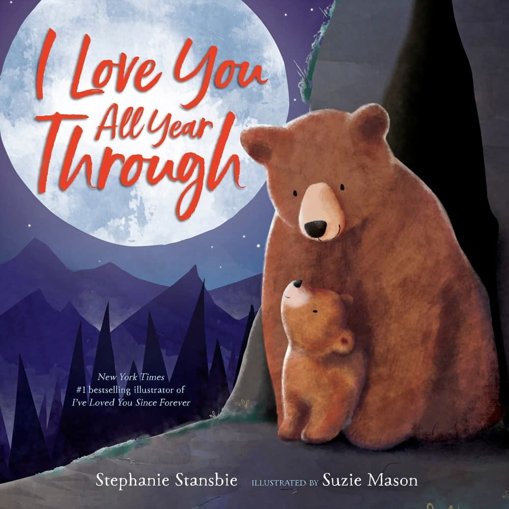 Random House Books for Young Readers I Love You All Year Through