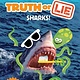 Random House Books for Young Readers Truth or Lie: Sharks!