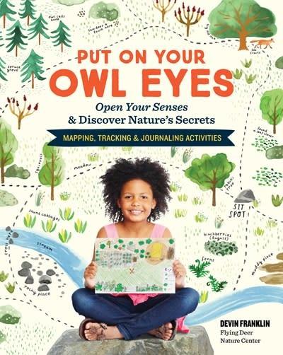 Storey Publishing, LLC Put On Your Owl Eyes