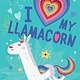 Random House Books for Young Readers I Love My Llamacorn
