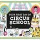 Tundra Books Your First Day of Circus School