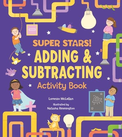Arcturus Publishing Limited Super Stars! Adding and Subtracting Activity Book