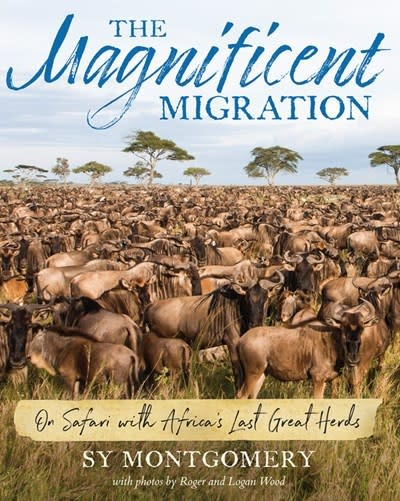 HMH Books for Young Readers The Magnificent Migration