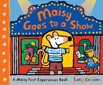 Candlewick Maisy Goes to a Show