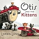 Philomel Books Otis and the Kittens